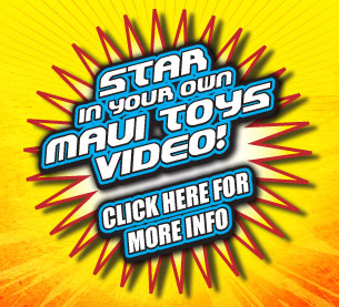 Star in your own Maui Toys Video